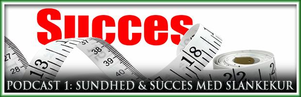 Podcast 1 – Maksimer sundheden og chancen for succes med din slankekur!